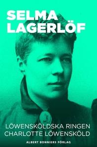 Löwensköldska ringen ; Charlotte Löwensköld (e-