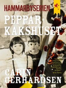 Pepparkakshuset (e-bok) av Carin Gerhardsen