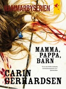 Mamma, pappa, barn (e-bok) av Carin Gerhardsen