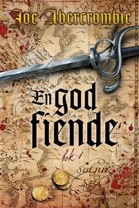En god fiende, bok 1 (e-bok) av Joe Abercrombie
