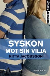 Syskon mot sin vilja (e-bok) av Ritta Jacobsson