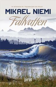 Fallvatten (e-bok) av Mikael Niemi