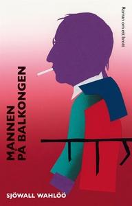Mannen på balkongen (e-bok) av Sjöwall Wahlöö,