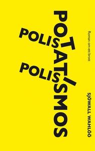 Polis, polis, potatismos! (e-bok) av Sjöwall Wa