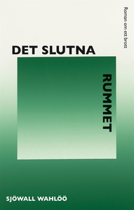 Det slutna rummet (e-bok) av Sjöwall Wahlöö, Sj
