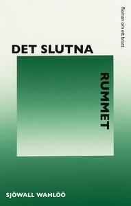 Det slutna rummet (e-bok) av  Sjöwall Wahlöö, S