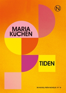 Tiden (e-bok) av Maria Küchen