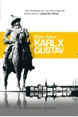 Karl X Gustav : En biografi