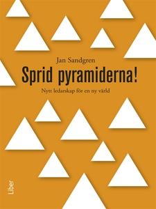 Sprid pyramiderna (e-bok) av Jan Sandgren