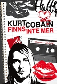 Kurt Cobain finns inte mer