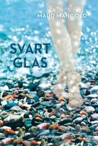 Svart glas (e-bok) av Maud Mangold