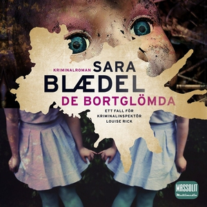 De bortglömda (ljudbok) av Sara Blaedel