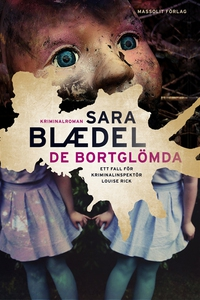 De bortglömda (e-bok) av Sara Blaedel
