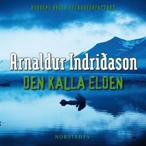 Den kalla elden (ljudbok) av Arnaldur Indridaso