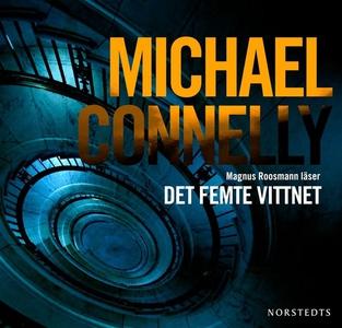 Det femte vittnet (ljudbok) av Michael Connelly