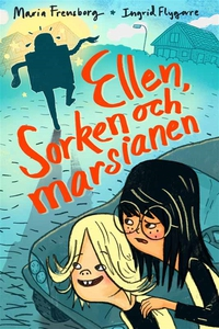 Ellen, Sorken och marsianen (e-bok) av Maria Fr