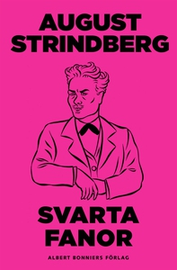 Svarta fanor (e-bok) av August Strindberg