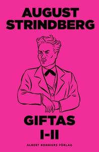Giftas 1-2 (e-bok) av August Strindberg