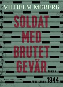 Soldat med brutet gevär (e-bok) av Vilhelm Mobe