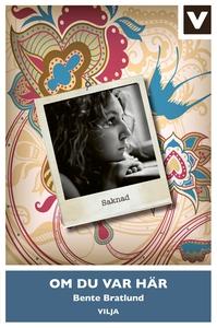 Om du var här (e-bok) av Bente Bratlund