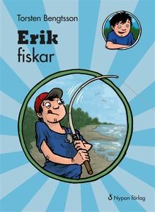 Erik fiskar (e-bok) av Torsten Bengtsson