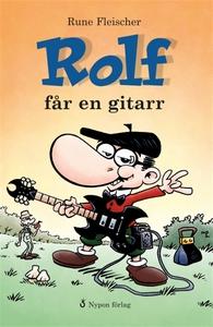 Rolf får en gitarr (e-bok) av Rune Fleischer