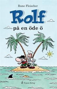 Rolf på en öde ö (e-bok) av Rune Fleischer