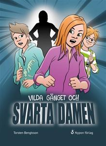 Vilda gänget och Svarta Damen (e-bok) av Torste