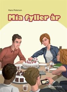 Mia fyller år (e-bok) av Hans Peterson