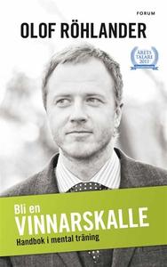 Bli en vinnarskalle (e-bok) av Olof Röhlander