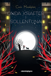 Onda krafter i Sollentuna (e-bok) av Coco Moody