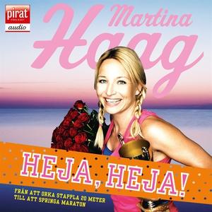 Heja, heja (ljudbok) av Martina Haag