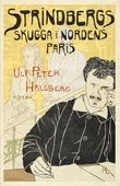 Strindbergs skugga i Nordens Paris
