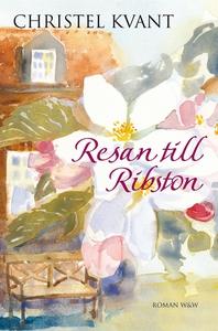 Resan till Ribston (e-bok) av Christel Kvant