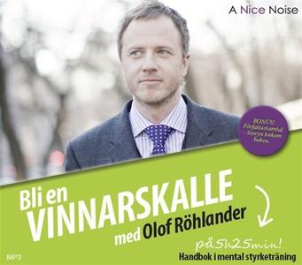 Bli en vinnarskalle (ljudbok) av Olof Röhlander