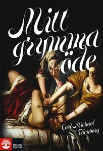 Mitt grymma öde (e-bok) av Carl-Michael Edenbor