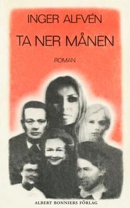 Ta ner månen (e-bok) av Inger Alfvén