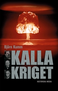 Kalla kriget (e-bok) av Björn Kumm