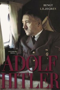 Adolf Hitler (e-bok) av Bengt Liljegren