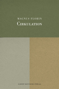 Cirkulation (e-bok) av Magnus Florin