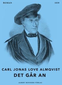 Det går an (e-bok) av Carl Jonas Love Almqvist,