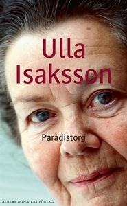Paradistorg (e-bok) av Ulla Isaksson