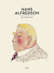 En ond man (e-bok) av Hans Alfredson
