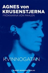 Kvinnogatan (e-bok) av Agnes von Krusenstjerna,