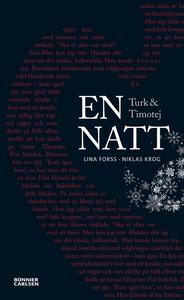 Turk och Timotej - En natt (e-bok) av Lina Fors
