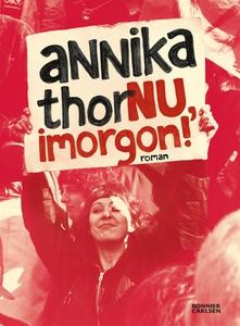 Nu, imorgon! (e-bok) av Annika Thor