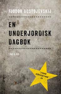 En underjordisk dagbok (e-bok) av Fjodor Dostoj