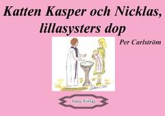 Katten Kasper och Nicklas, lillasysters dop