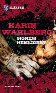 Sigrids hemlighet, släkten del 2 (e-bok) av Kar