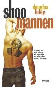 Shoo mannen (e-bok) av Douglas Foley